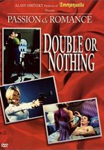 Double or Nothing watch full movie