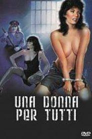 Una donna per tutti watch full erotic movies