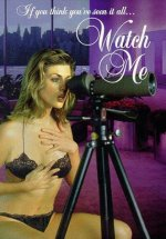 Watch Me watch erotic movies