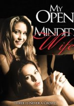 My Open Minded Wife watch full erotic movies