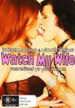 Watch My Wife watch erotic movies