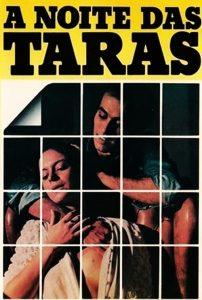 A Noite das Taras watch full