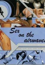Sex On The Airwaves watch full erotic movies