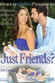 Just Friends ? watch full porn movies