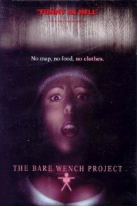 The Bare Wench Project watch full movie