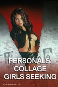 Personals: College Girl Seeking… watch erotic movies