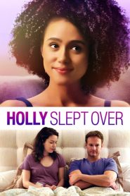 Holly Slept Over – watch full movie
