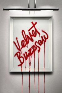 Velvet Buzzsaw watch hd free