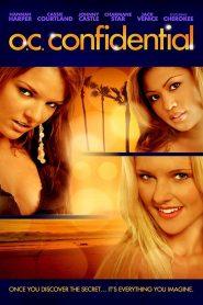 OC Confidential watch erotic movies