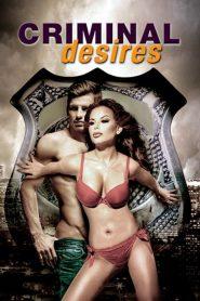Criminal Desires watch erotic movies