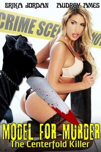 Model for Murder: The Centerfold Killer watch erotic movies