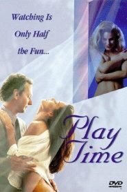 Play Time watch erotic movies