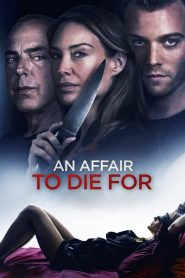 An Affair to Die For watch hd free
