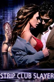 Strip Club Slayer watch erotic movies