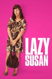 Lazy Susan watch full movies