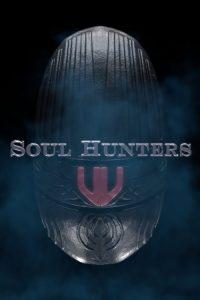 Soul Hunters watch hd free