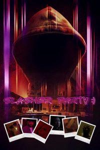 Slasher Party watch hd free