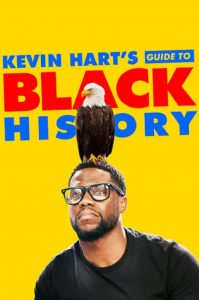 Kevin Hart's Guide to Black History watch hd free