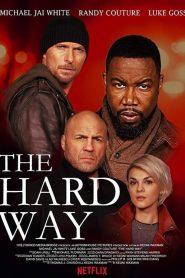 The Hard Way watch hd free