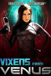 Vixens from Venus watch erotic