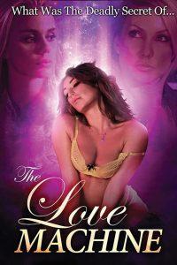 The Love Machine watch erotic movies