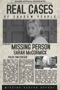 Real Cases of Shadow People: The Sarah McCormick Story watch hd free
