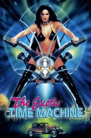 The Exotic Time Machine watch erotic movies