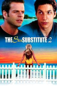 The Sex Substitute 2 watch