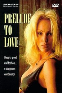 Prelude to Love watch erotic movies
