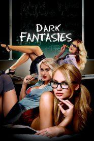 Dark Fantasies watch erotic movies