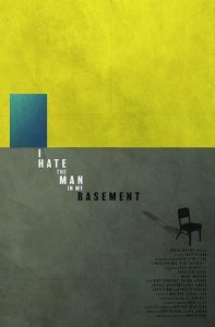 I Hate the Man in My Basement watch full movie