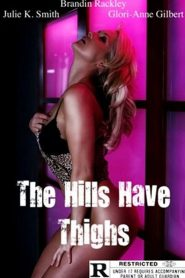 The Hills Have Thighs watch erotic movies
