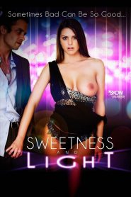 Sweetness and Light watch full erotic movies