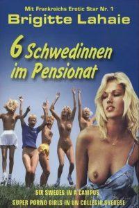 Six Swedish Girls in a Boarding School watch full erotic movies