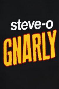 Steve-O: Gnarly watch full movie