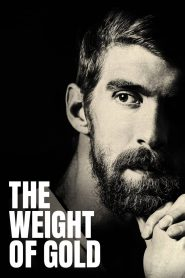 The Weight of Gold watch full movie