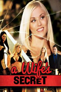 A Wife's Secret watch full erotic movies