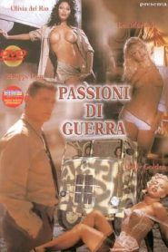 Passioni di guerra watch erotic movies
