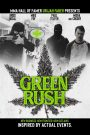Green Rush watch full movie