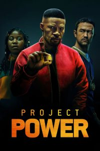 Project Power watch movies in one part