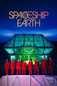 Spaceship Earth watch movies in one part