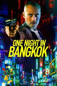 One Night in Bangkok watch movies in one part