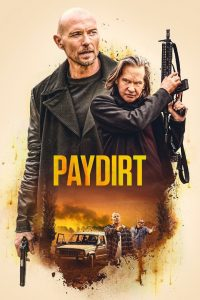 Paydirt watch full movie