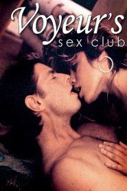 Voyeur's Sex Club watch erotic movies