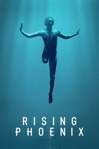 Rising Phoenix watch movies in one part