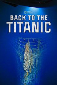 Back To The Titanic watch movies in one part