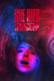 She Dies Tomorrow watch full movie