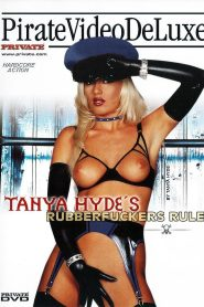 Tanya Hyde's Rubberfuckers Rule watch porn movies