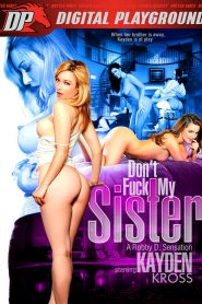 Don't Fuck My Sister watch porn movies