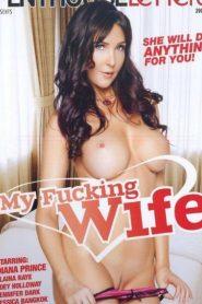 My Fucking Wife watch full porn